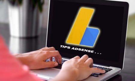 Tips Monetisasi Blog dengan Google AdSense